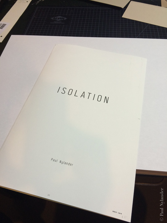 Isolation is both letterpress and photogravure